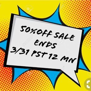 50% OFF Sale Ends 3/31 PST MN